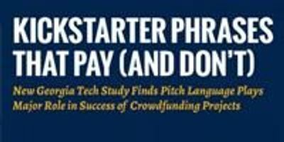 Researchers Reveal Phrases that Pay on Kickstarter