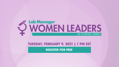 Lab Manager Women Leaders in Science Series