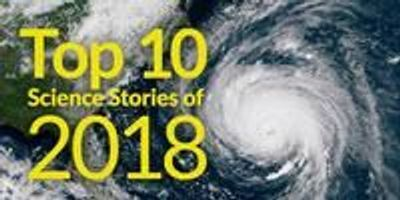 Top 10 Science Stories of 2018