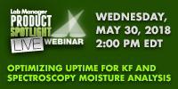 Optimizing Uptime for KF and Spectroscopy Moisture Analysis