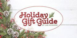 Lab Manager's Holiday Gift Guide