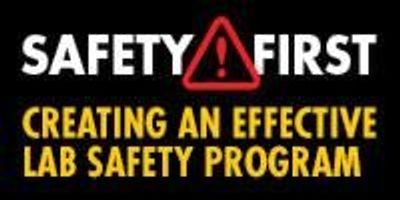 Creating an Effective Lab Safety Program