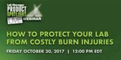 How to Protect Your Lab From Costly Burn Injuries