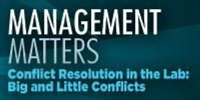 Conflict Resolution in the Lab: Big and Little Conflicts