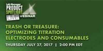 Trash or Treasure: Optimizing Titration Electrodes and Consumables
