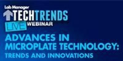 Webinar: Advances in Microplate Technology: Trends and Innovations