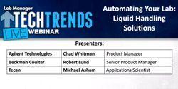 Webinar: Automating Your Lab: Liquid Handling Solutions