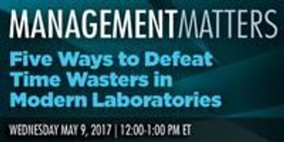 Five Ways to Defeat Time Wasters in Modern Laboratories